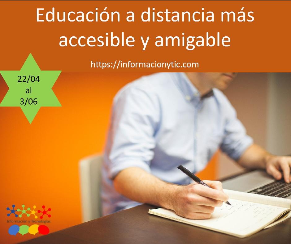 afiche del próximo inicio del curso Educación a distancia más accesible y amigable