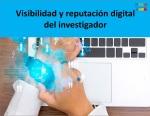 Visibilidad y reputación digital del investigador